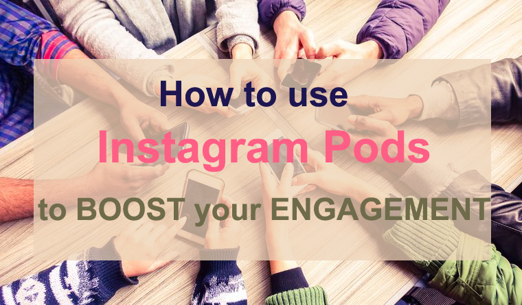 Best Instagram Pods