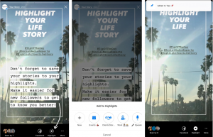 Save  new story to your highlight, or save it to a new highlight
